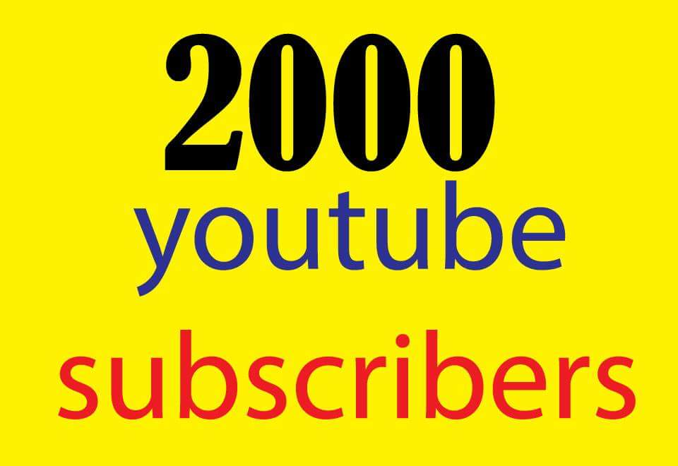 i will give you 2000 ++ youtube subscribers or 4000+ youtube  likes fast