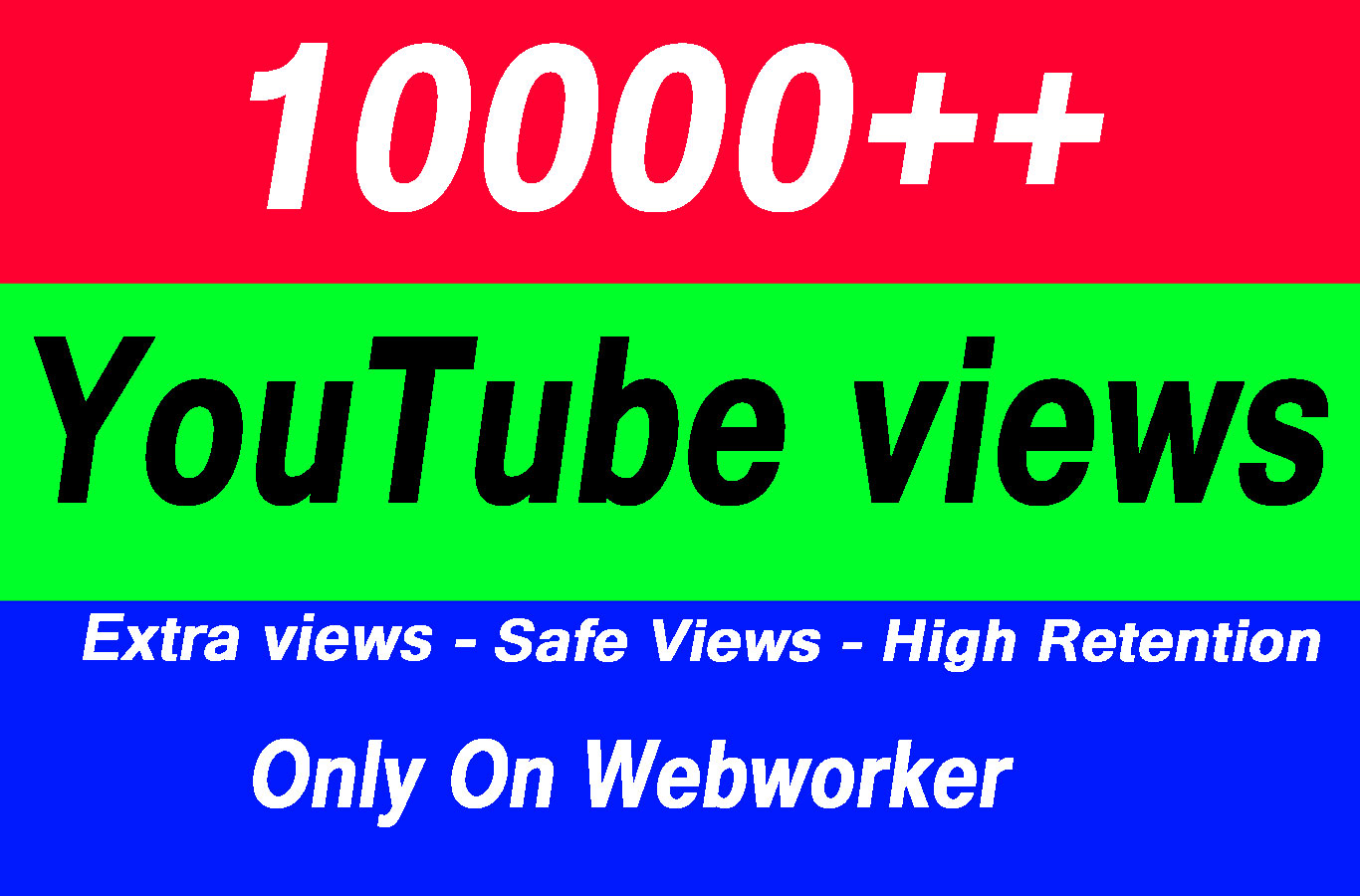 10000 High Quality Views with choice Extra service 1000, 2000, 5000,10000, 20000, 20k 25000, 25k and 50,000, 50k, 100,000 100k, 250k, 500k Views