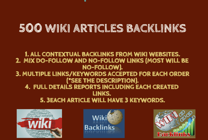 I will provide 500 Wiki articles Backlinks contextual...