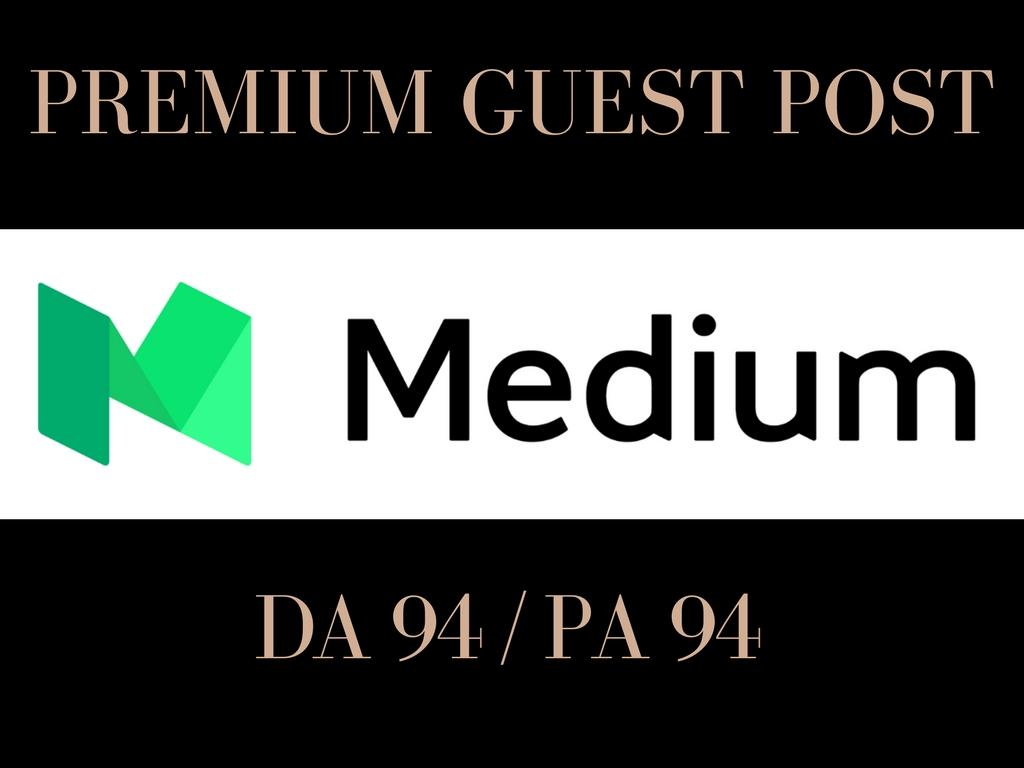 Publish 3 Guest Post on Medium DA 94