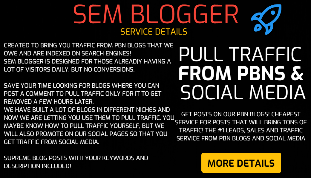 SEM Blogger - Pull Traffic From Posts on PBN Blogs