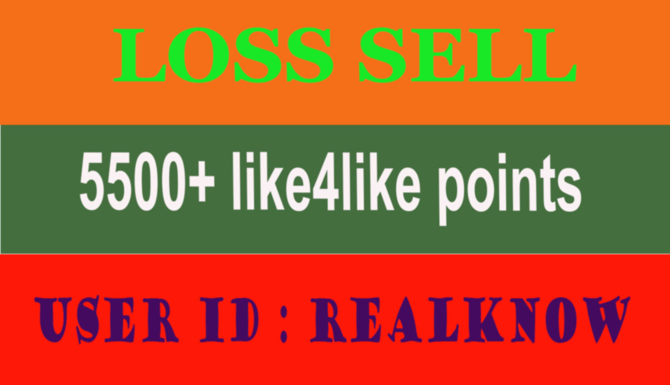 LOSS SELL 5500 like4like points cheap rate