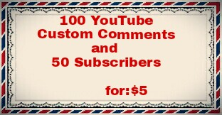 Get 100  YouTube Custom Comments and 50 Manually Subscribers