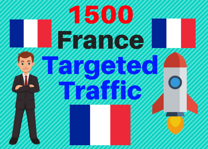 1500 FRANCE TARGETED traffic to your web or blog site. Adsense safe and Good Alexa rank