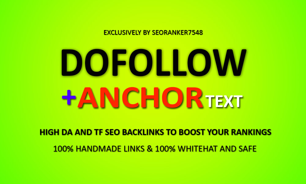 30 Dofollow + Anchor Text Backlinks From Authority Domains