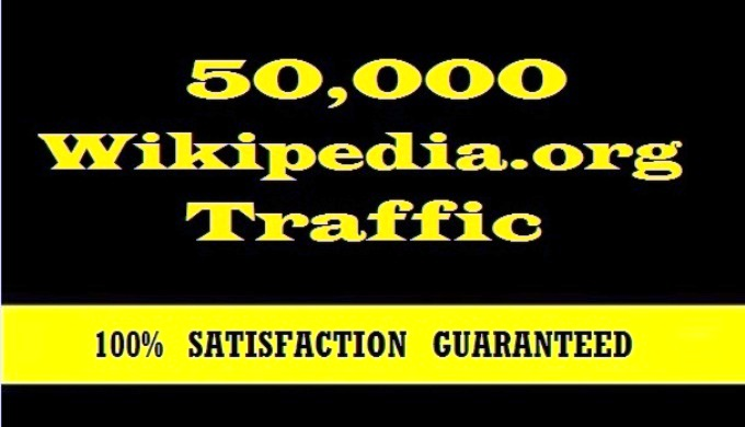 Professionally Deliver 50,000 Traffic From Wikipedia. org