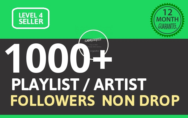 Get 1000+ Playlist Artist Followers Cheapest HQ Followers
