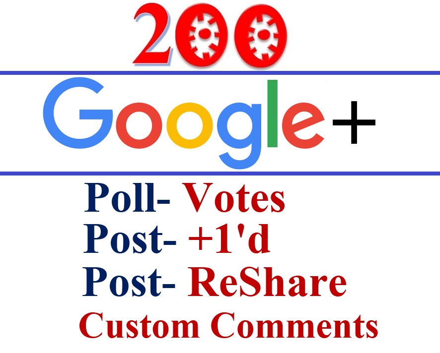 Google Plus Post or Poll Post- 200 Votes / +1'd / ReShare / Custom Comments With Split Also Available For- Google plus post URL