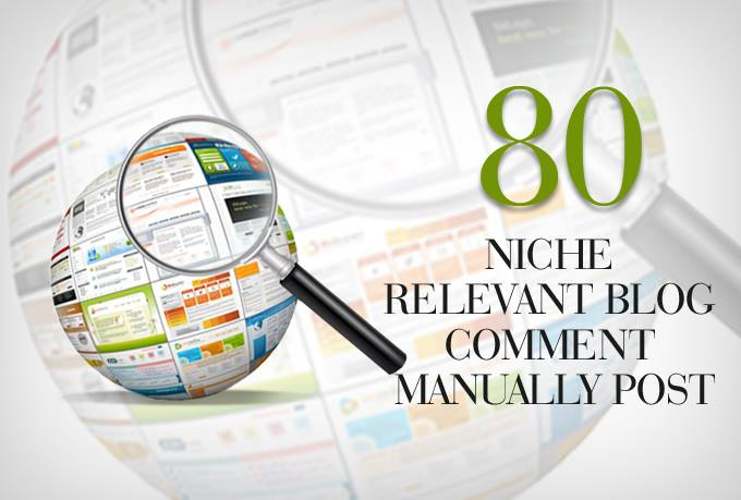Provide 80 Niche Relevant Blog Comment High Quality