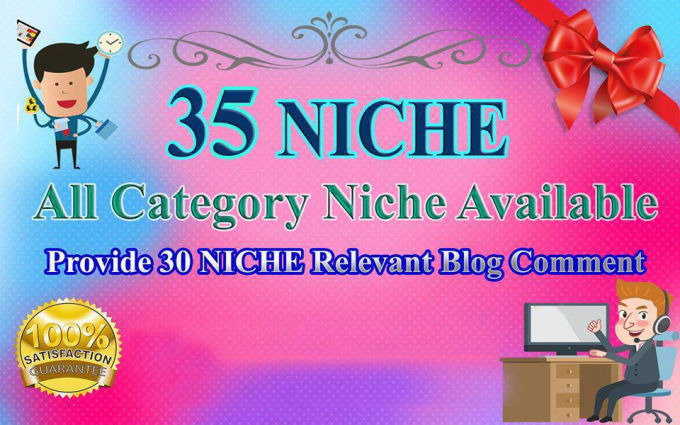 Provide 35 Niche Relevant Blog Comment High Quality