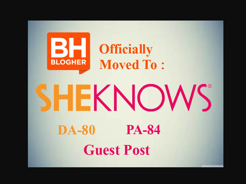 I can publish guest Post on Sheknows DA80+