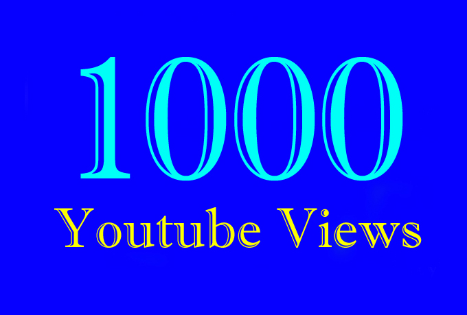 1,000 or 1000 or 1K Quality Video Views with extra gig 2k 3k 4k 5k 6k 7k 8k 9k 10K 15K 20K 25K 40K 50K 100K Or 2000 3000 4000 5000 6000 7000 8000 9000 10000 20000 30000 40000 200K 500K 1 Million