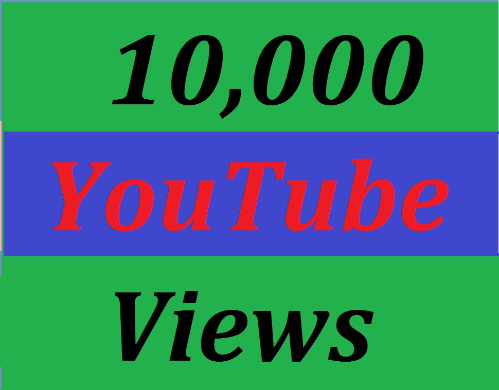 10,000 YouTube Video views 30 days Refill Guarantee super fast delivery