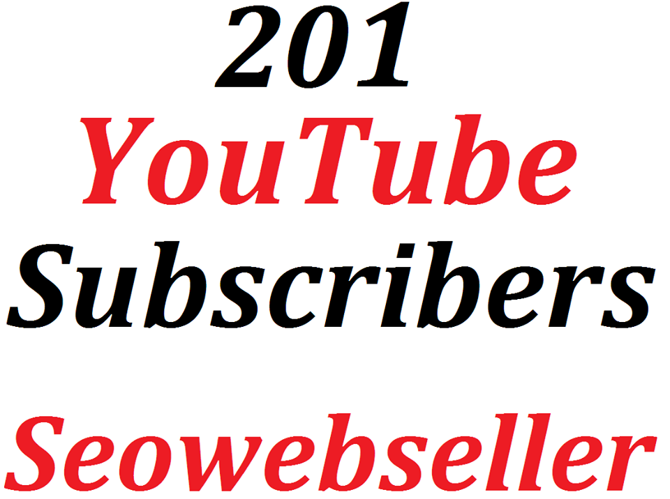 Quickly 201 Y0U TUBE Subscribe  Non Drop Guaranteed And Very Fast Delivery 10-15 Hours Completed Just