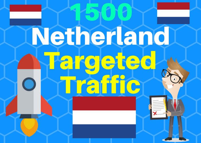 1500 Netherlands TARGETED traffic to your web or blog...