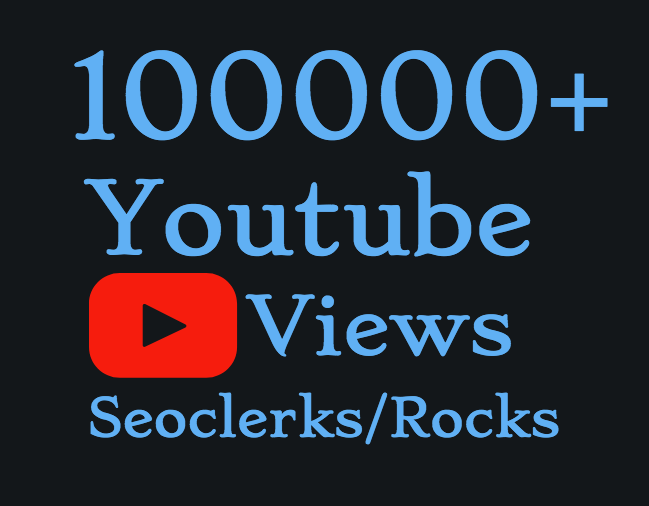 I will Add 100,000-120,000+ High Quality Youtube views