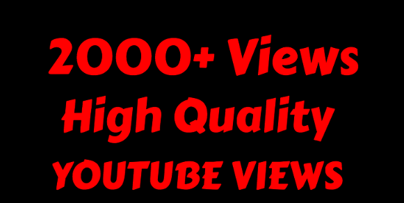 I will Add 2000+ High Quality Youtube views
