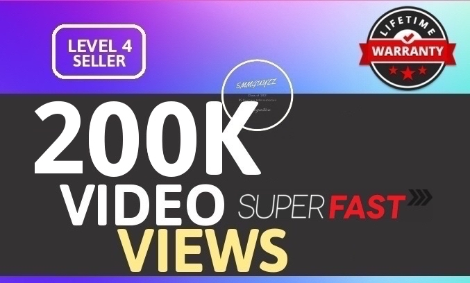 Fast 200K+ HIGH QUALITY SOCIAL VIDEO VIEWS With Lifetime Guaranteed