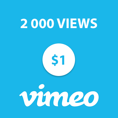 2 000 views Vimeo High Retention