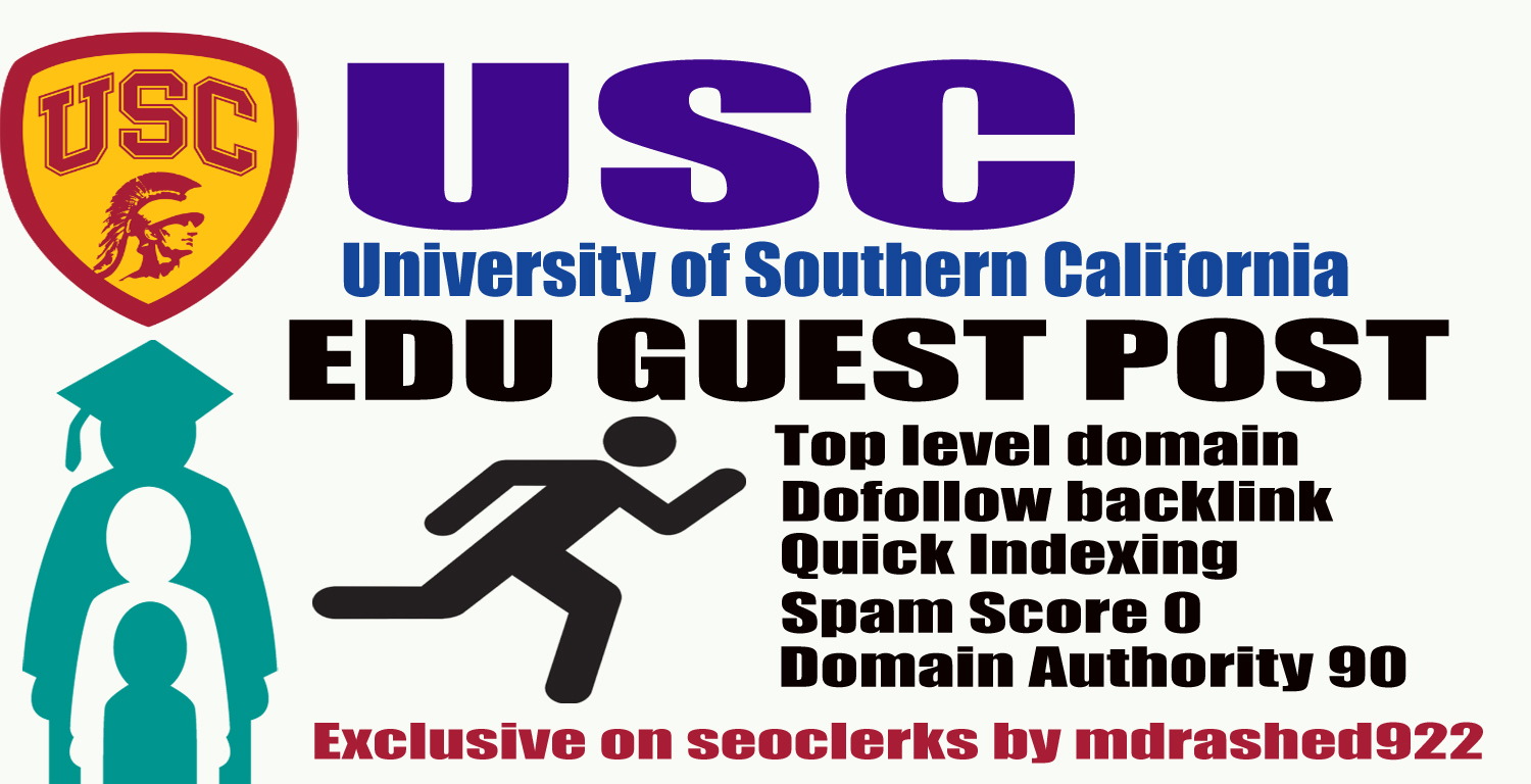 Boost your ranking on Google with USC.Edu Guest Post & High Authority Dofollow Backlinks DA90,PA78