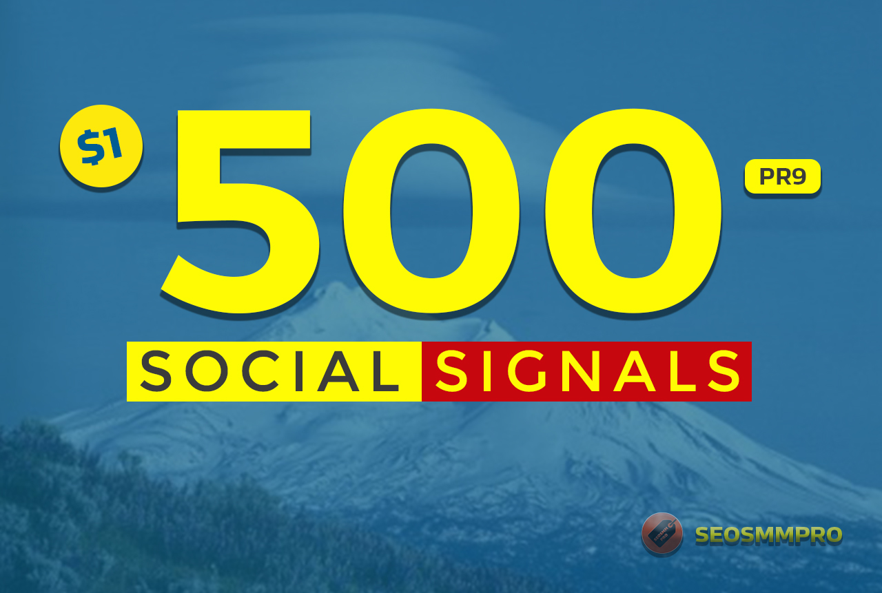 500+ Mixed Social Post Promotions and Signals Boost - Social Signals Backlinks