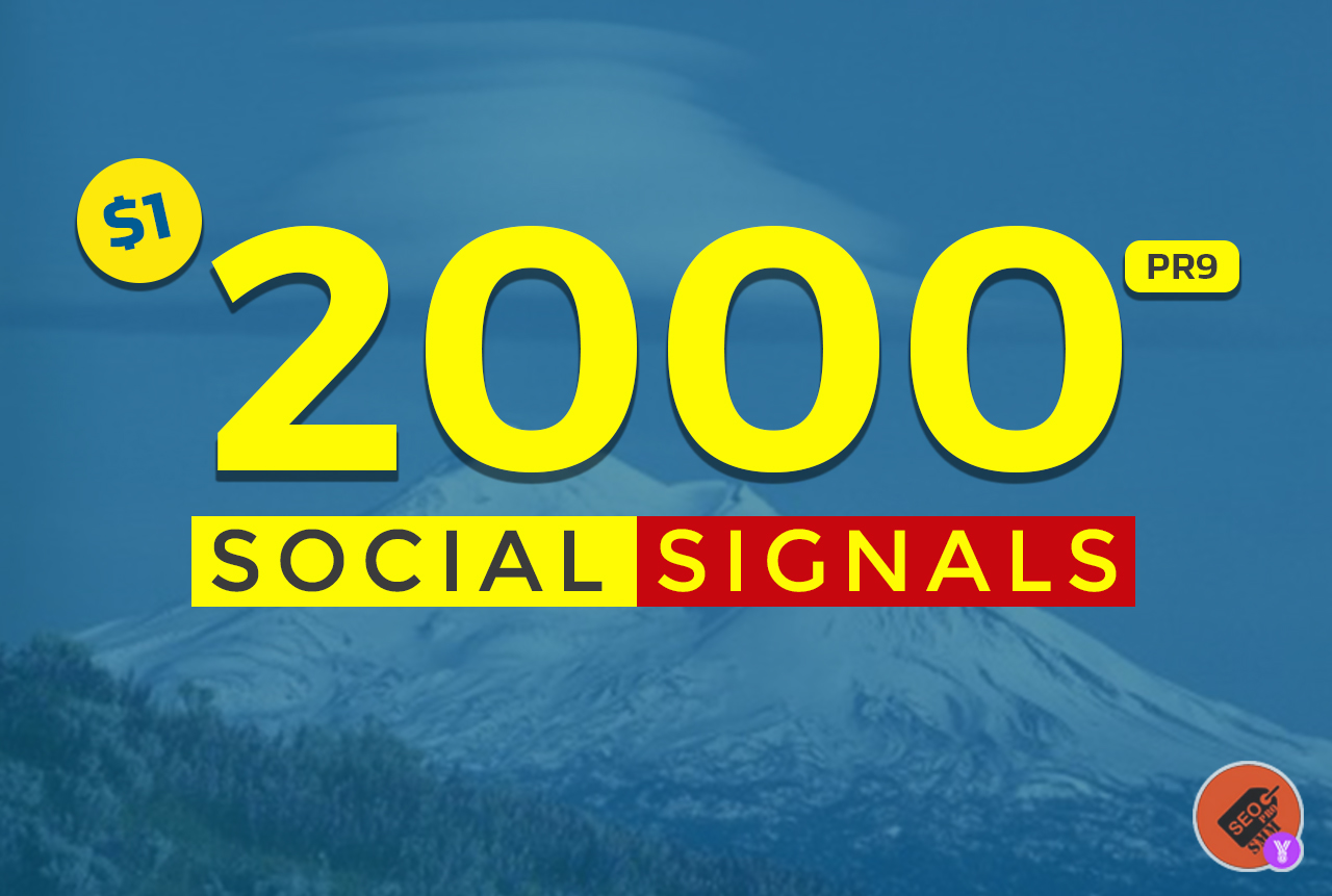 2000 Mixed Social Post Promotions and Signals Boost - Social Signals Backlinks