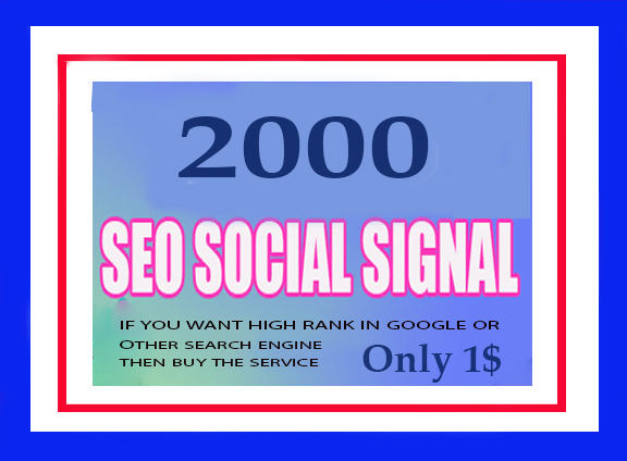 2000 Real And High Quality Social Signals