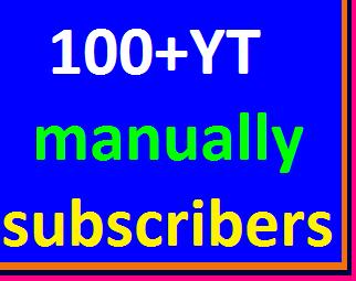 Guaranteed 100+YouTube manually subscribers