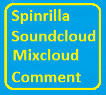 50+ Spinrilla/Soundcloud/Mixcloud Custom Comment For Your Track
