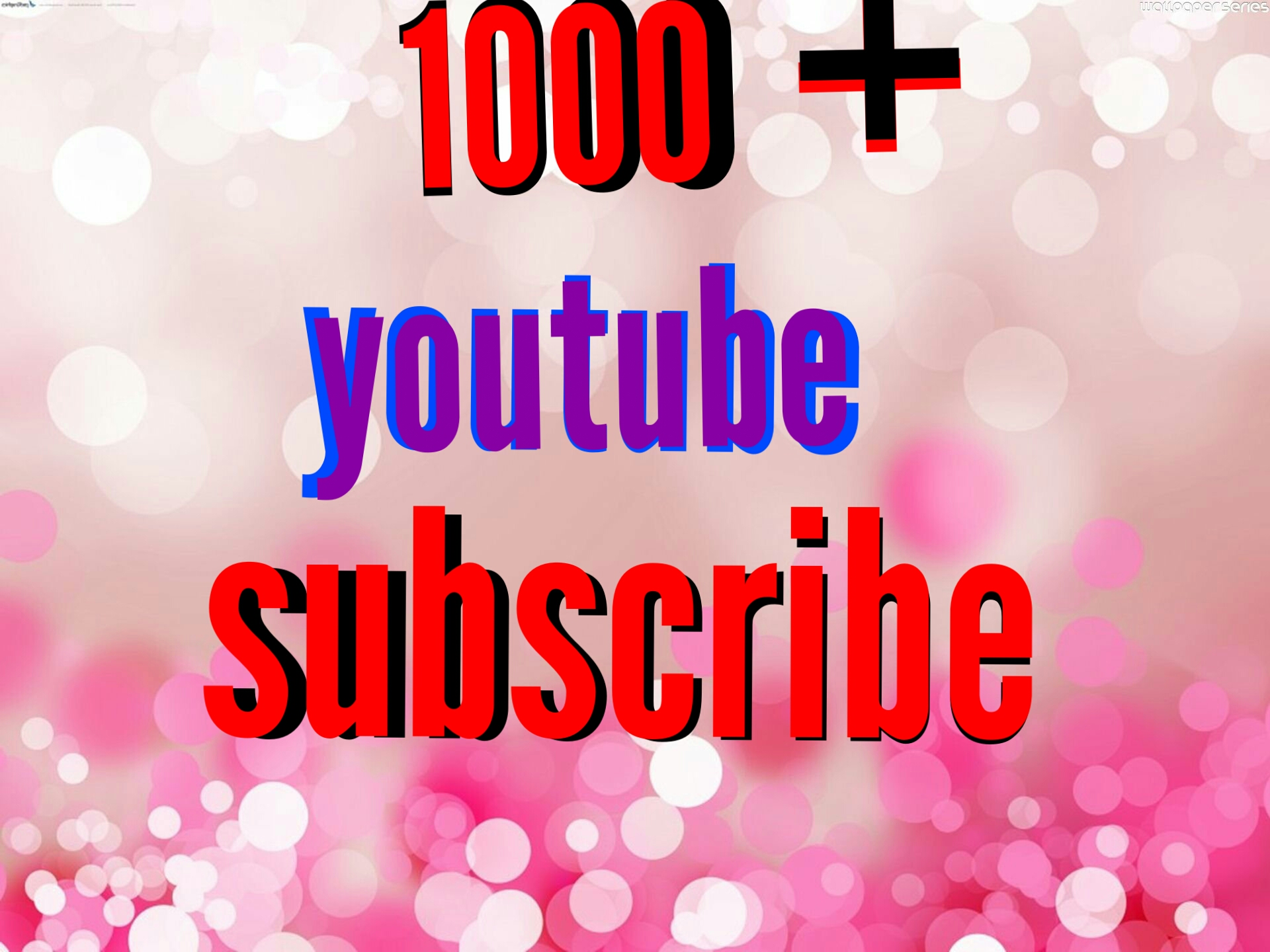 1000+Non Drop  youtube subscriber super fast delivery
