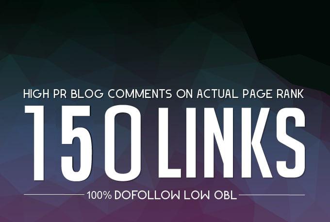 Do Manually 150 High Da Pa Dofollow Blog Comment Backlinks