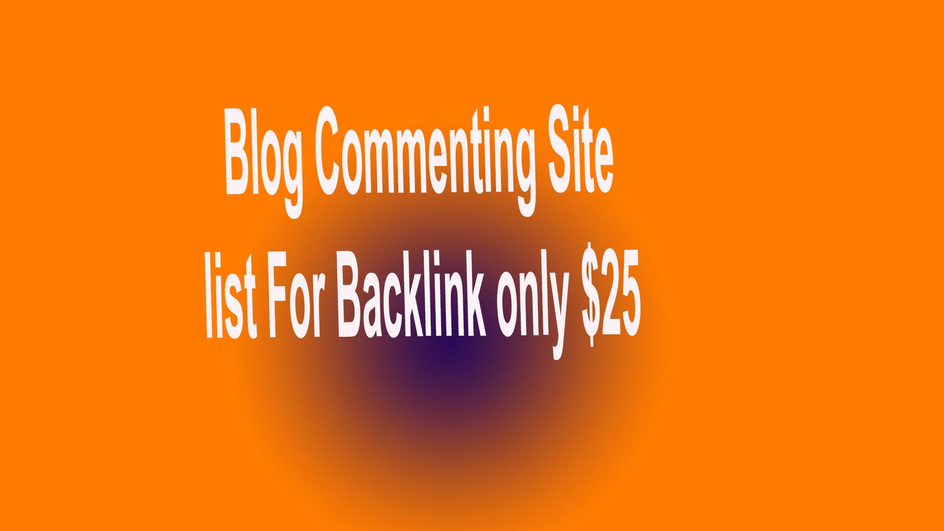 Top 90+ High PR8- PR1 Blog Commenting Site list For Backlink
