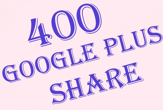 give you 400 google plus share