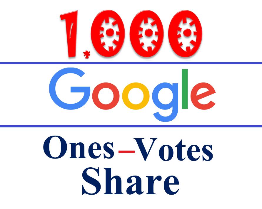 Safe 1000 Google plus- Ones/Votes & Share - Website, Blog, Video & Google plus post Link- Different Google Accounts