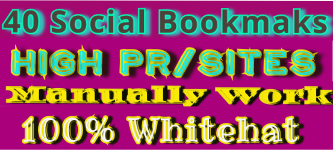 Get Instant manually 40 Social Bookmarks From High Pa...