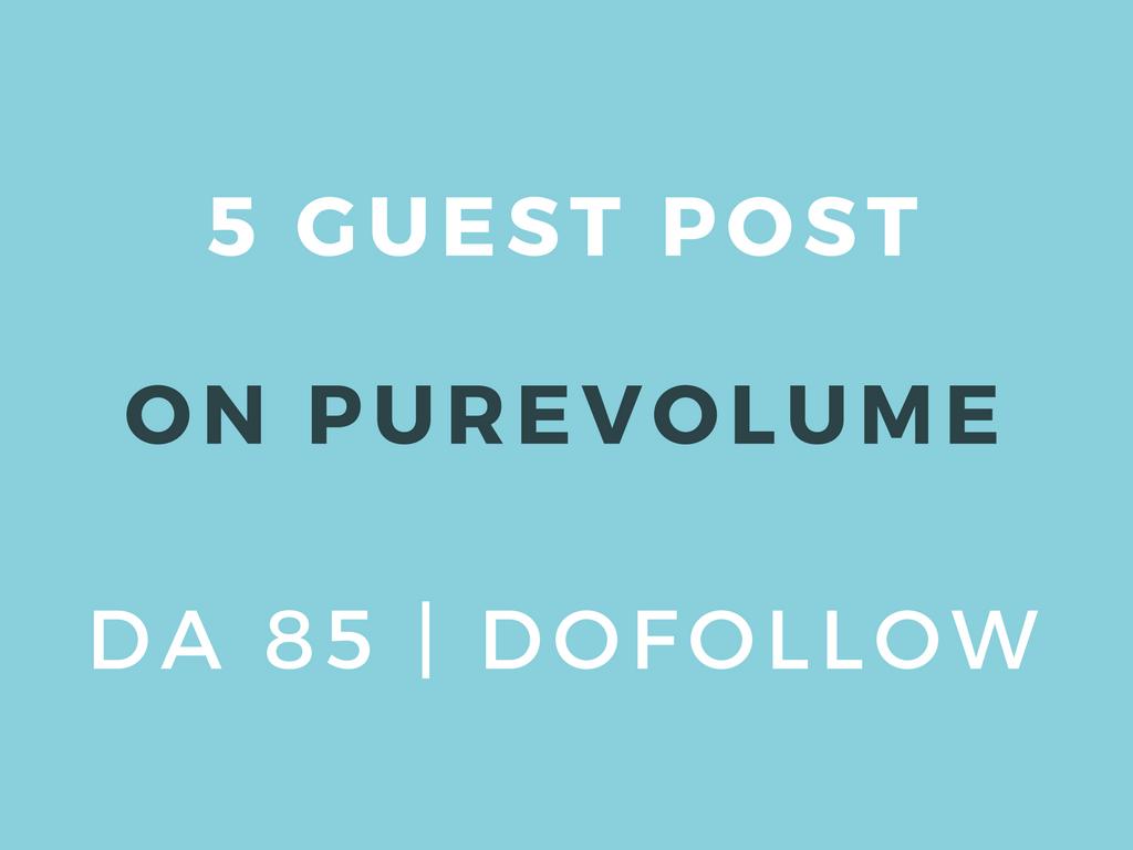 Publish 3 Guest Post on Purevolume DA 85 Dofollow
