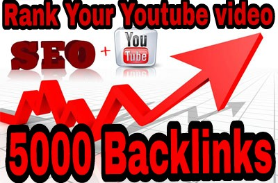 Build 5000 Backlinks To Your Youtube Video, Rank 1st Page