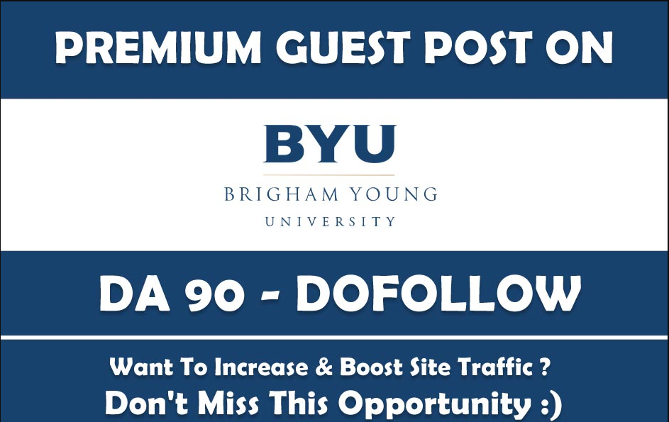 Publish a Guest Post on Brigham Young University. Byu. edu - DA90 for