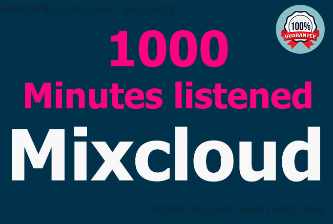 Add 1000 minutes listened for your Mixcloud