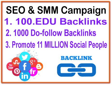 SEO & SMM Campaign - 100 .EDU Backlinks- 1000 Do Follow Backlinks - 11 Million Social Promotion