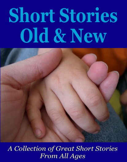 "Short Stories Old and New ""1916"" for your children"