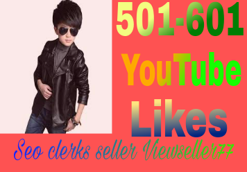 Super Fast 501 to 601 YouTube real likes or 45+ YouTube custom comments