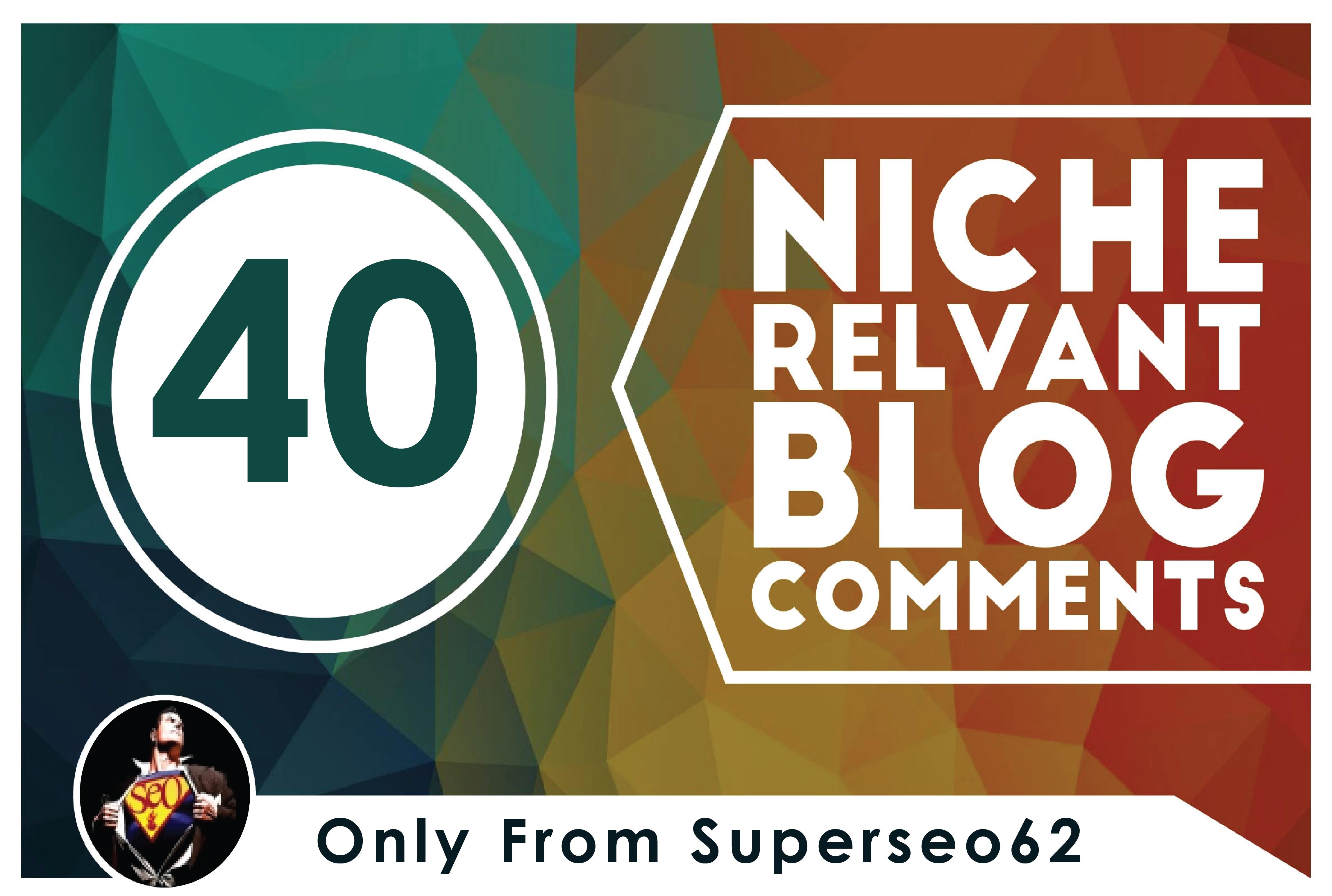 Provide 40 Niche Relevant Blog Comment Backlinks Low Obl