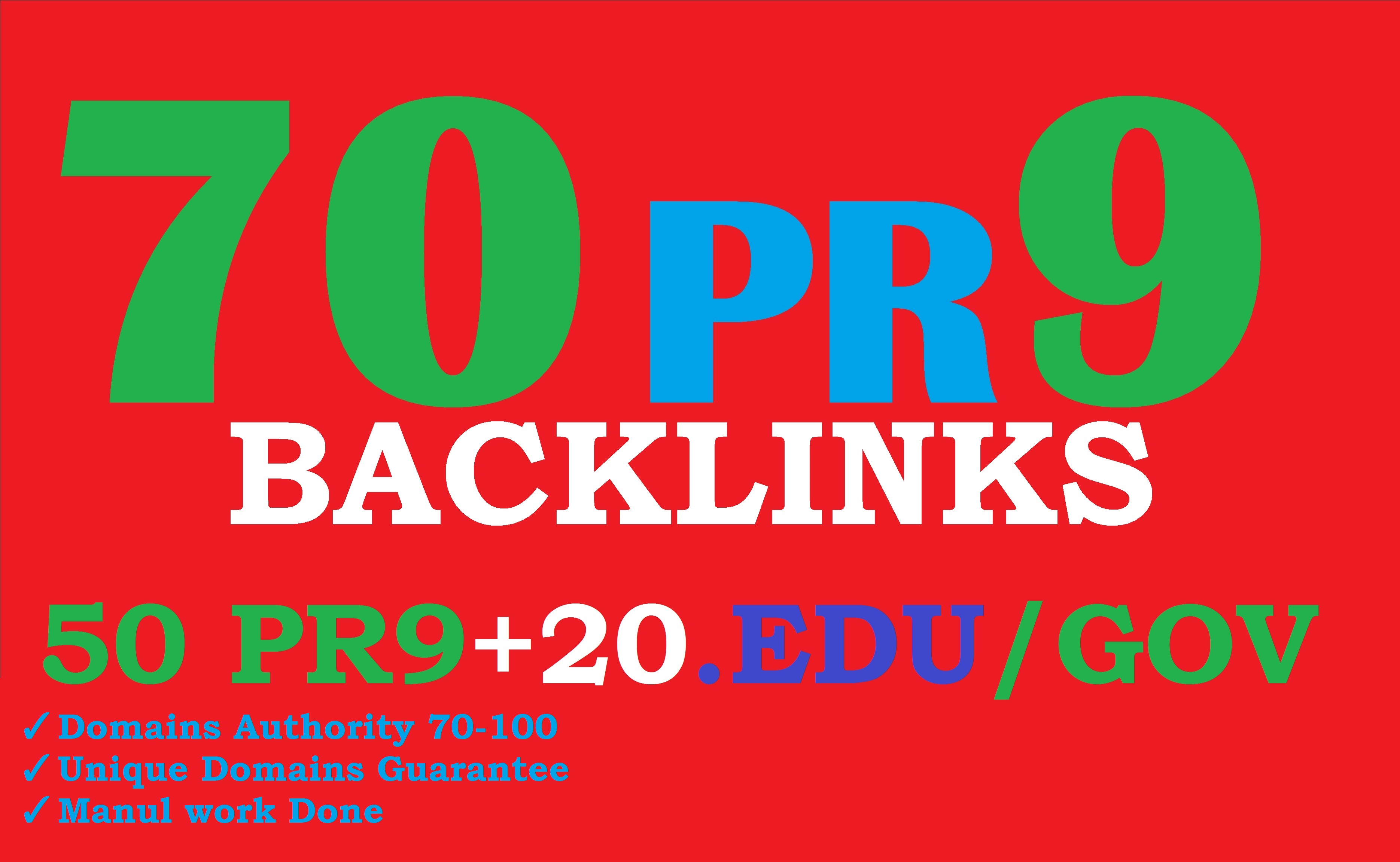 I will create 70 backlinks 50 PR9+20 EDU/GOV Manual & Safe SEO For Boost Your Google Ranking