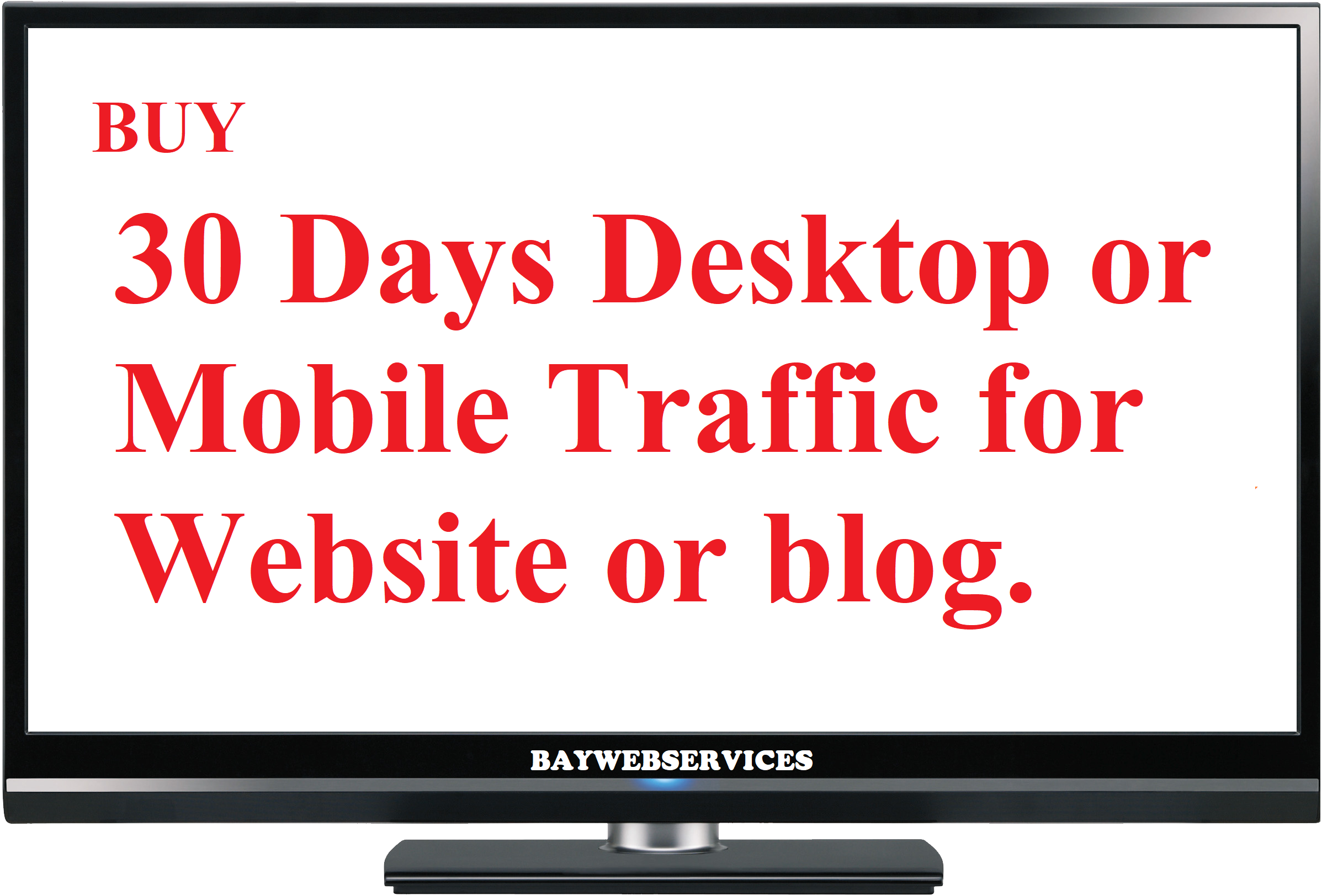30 Days Desktop or Mobile Traffic for your Website or blog