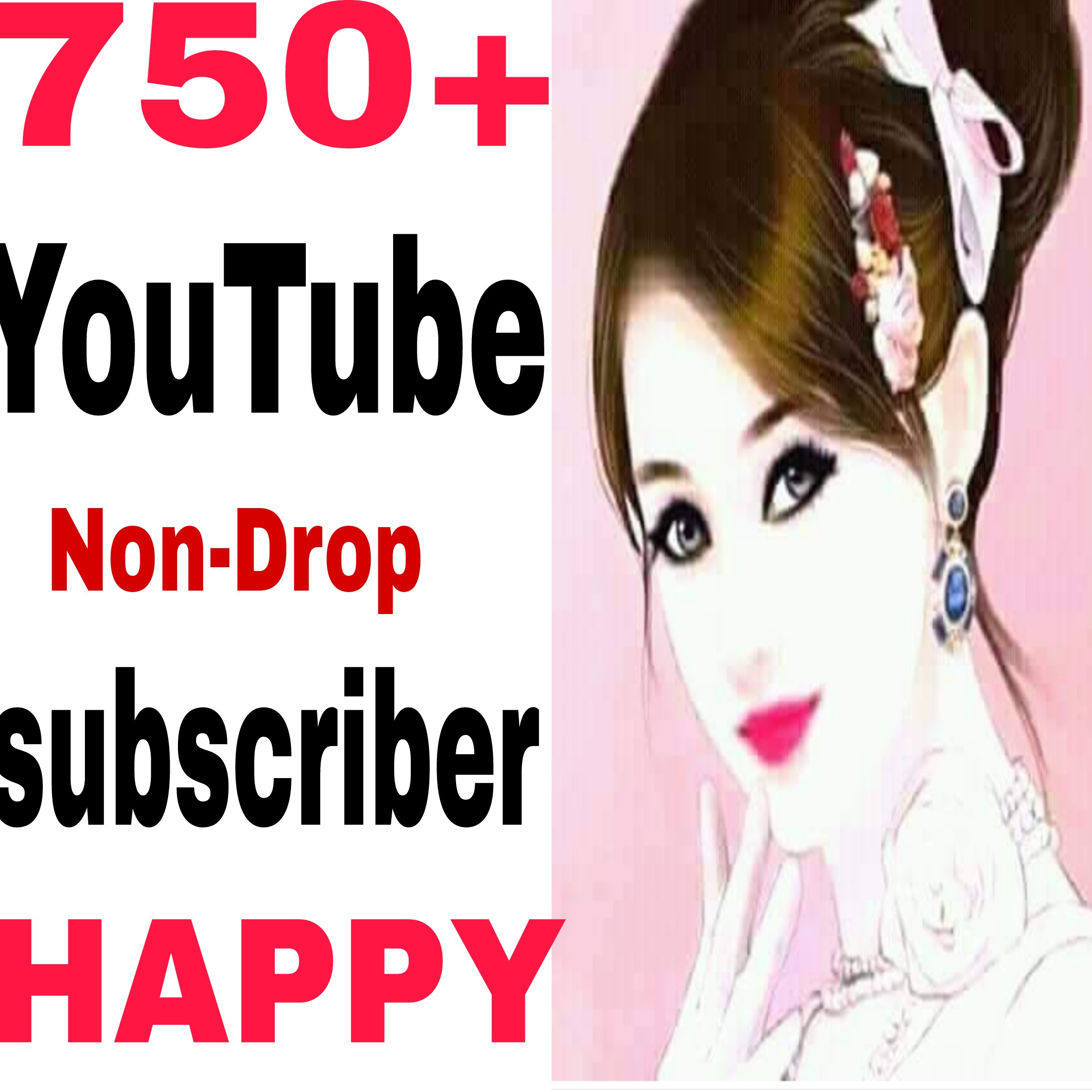 manually 751+ non-drop Guaranteed Sub-Scriber very fast in 2-1 hours