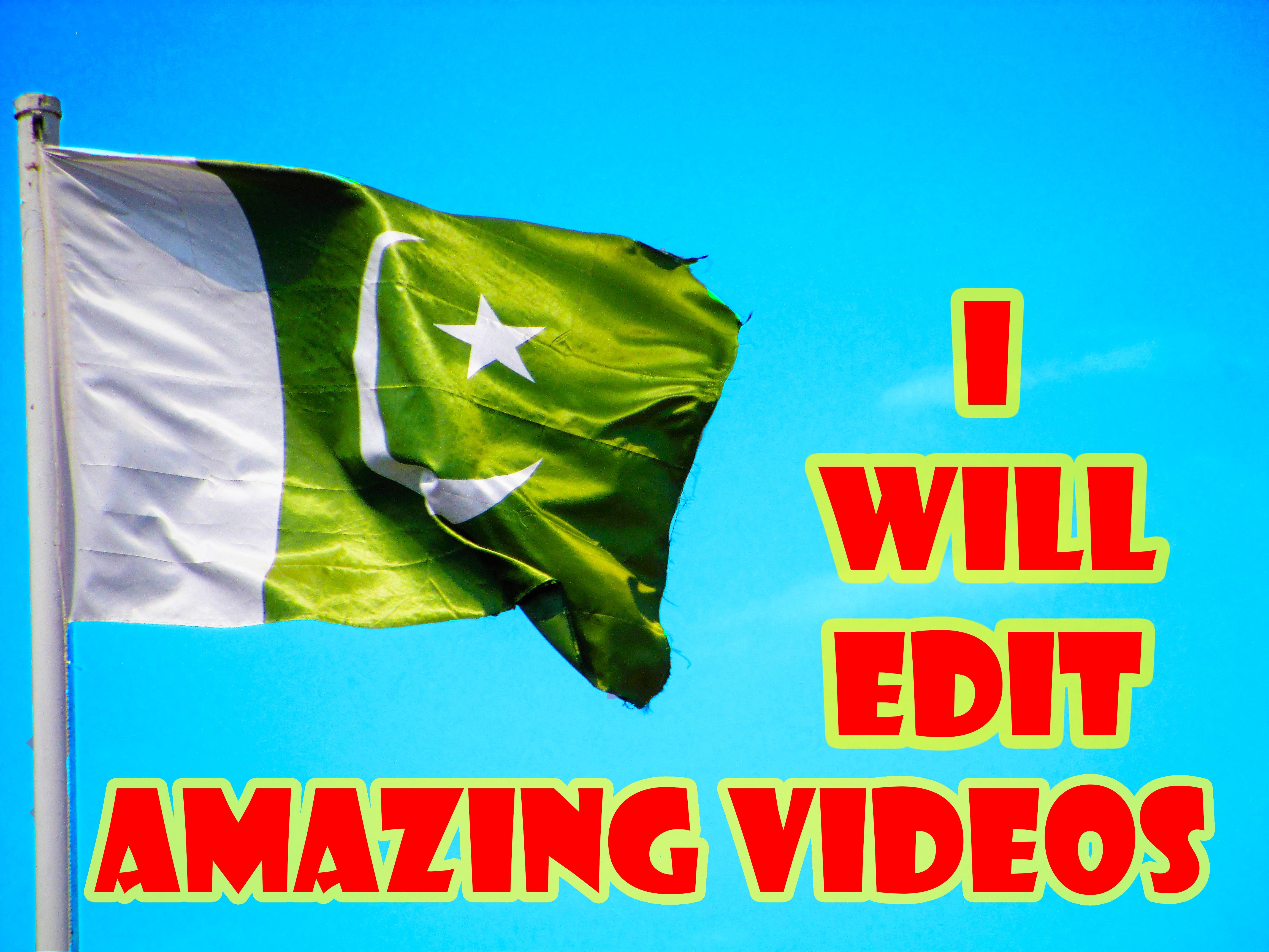 II will edit amazing videos fr you