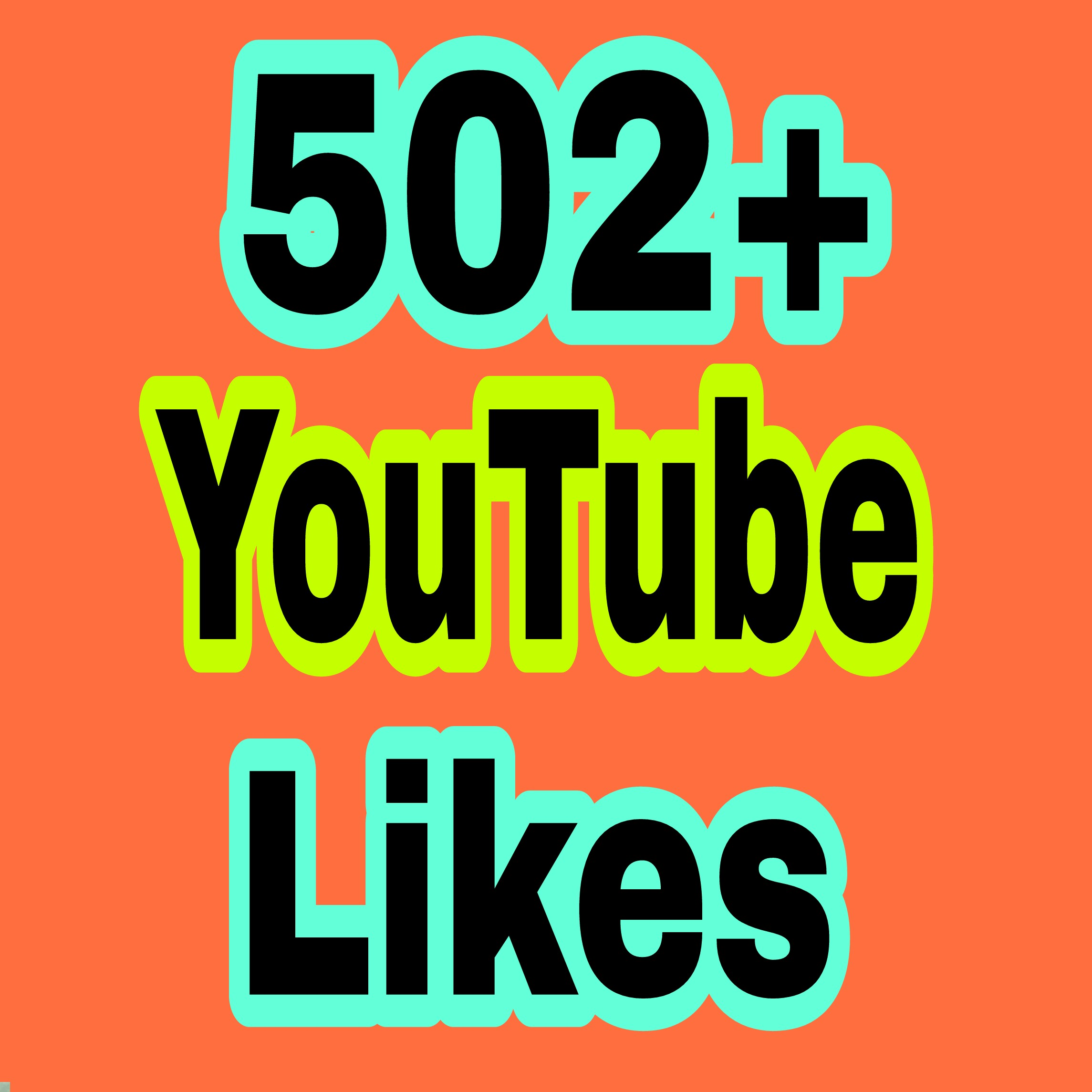 I provide 502+ You Tube video L ikes  in 7-9 hours completed just