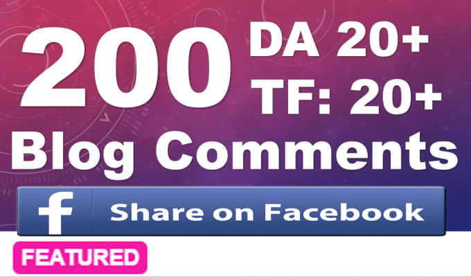 Do 200 High Quality Dofollow Blog Comments Backlinks