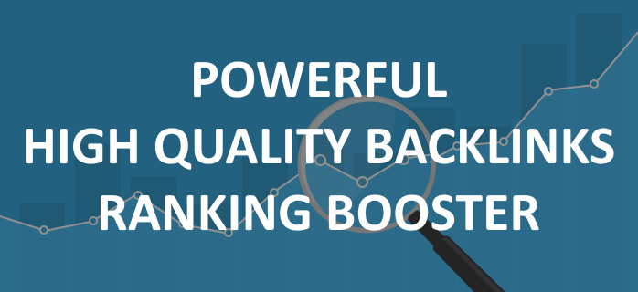 SKYROCKET YOUR SEO RANKINGS WITH POWERFUL HIGH QUALITY BACKLINKS SEO RANK BOOSTER